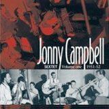 JONNY CAMPBELL SEXTET 1951-62
