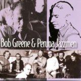 BOB GREENE & PERUNA JAZZMEN 1970-72